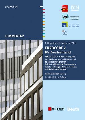 Eurocode 2 für Deutschland: DIN EN 1992-1-1 Bemessung und Konstruktion von Stahlbeton- und Spannbetontragwerken - Teil 1-1, 2. Auflage