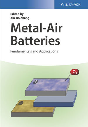 Metal-Air Batteries: Fundamentals and Applications