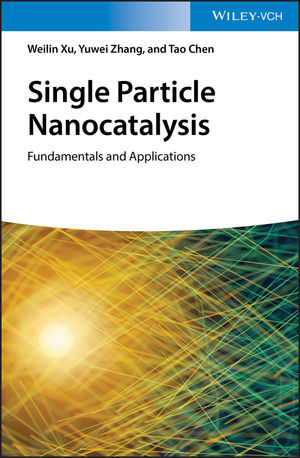 Single Particle Nanocatalysis: Fundamentals and Applications