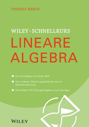 Wiley-Schnellkurs Lineare Algebra