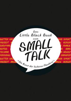 Das Little Black Book vom Smalltalk: Die Kunst der lockeren Plauderei (3527697896) cover image