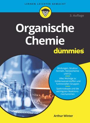 Organische Chemie für Dummies, 3. Auflage