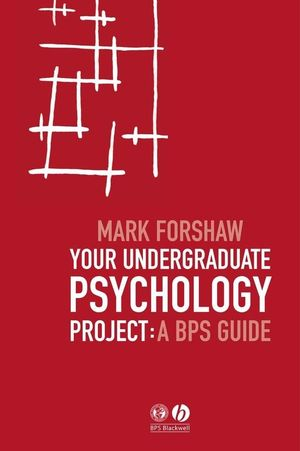 Your Undergraduate Psychology Project: A BPS Guide (EHEP000996) cover image