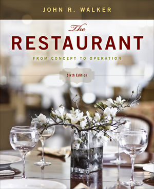 The Restaurant: From Concept to Operation, 6th Edition (EHEP001796) cover image