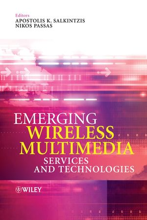 Emerging Wireless Multimedia: Services and Technologies (0470021497) cover image