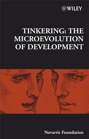 Tinkering: The Microevolution of Development, No. 284 (0470034297) cover image