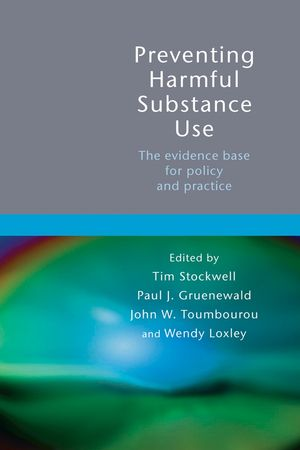 Preventing Harmful Substance Use: The evidence base for policy and practice (0470092297) cover image