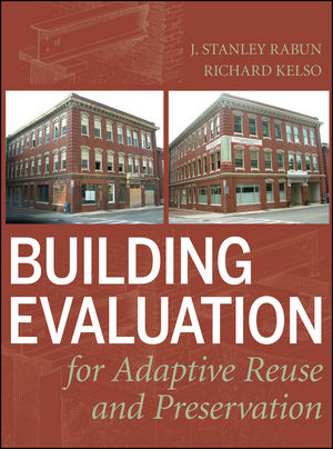 Building Evaluation for Adaptive Reuse and Preservation  (0470108797) cover image