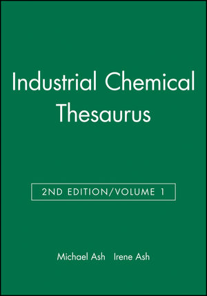 Industrial Chemical Thesaurus, Volume 1, 2nd Edition