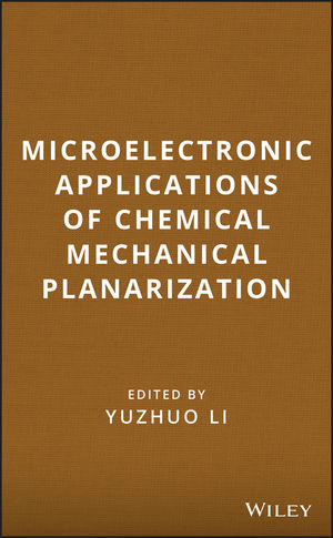 Microelectronic Applications of Chemical Mechanical Planarization (0470180897) cover image