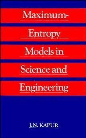 Maximum Entropy Models in Science and Engineering (0470214597) cover image