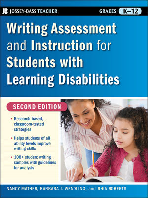 Writing Assessment and Instruction for Students with Learning Disabilities, 2nd Edition