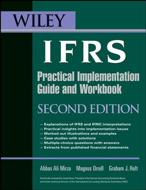 Wiley IFRS: Practical Implementation Guide and Workbook, 2nd Edition (0470258497) cover image