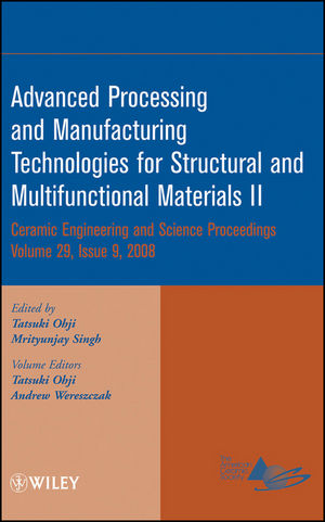 Advanced Processing and Manufacturing Technologies for Structural and Multifunctional Materials II, Volume 29, Issue 9