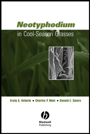 Neotyphodium in Cool-Season Grasses (0470384697) cover image