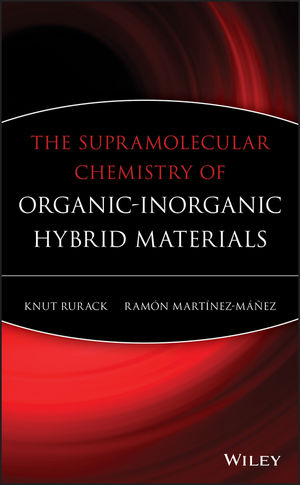 The Supramolecular Chemistry of Organic-Inorganic Hybrid Materials (0470552697) cover image