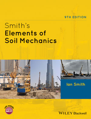 Smith's Elements of Soil Mechanics, 9th Edition