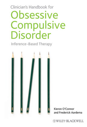 Inference-Based Therapy Clinicians Handbook for Obsessive Compulsive Disorder