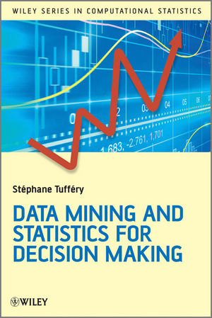 Data Mining and Statistics for Decision Making (0470688297) cover image