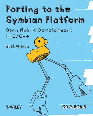 Porting to the Symbian Platform: Open Mobile Development in C/C++ (0470744197) cover image