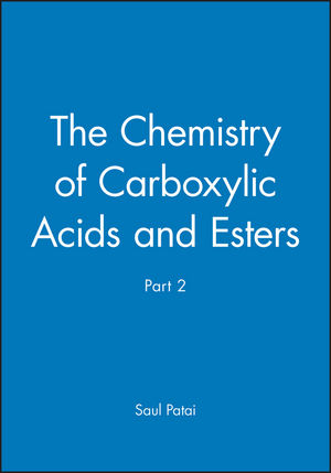 The Chemistry of Carboxylic Acids and Esters, Part 2