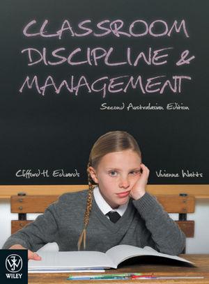 Classroom Discipline and Management, 2nd Australian Edition