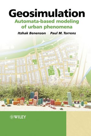 Geosimulation: Automata-based modeling of urban phenomena (0470843497) cover image