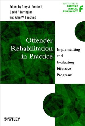 Offender Rehabilitation in Practice: Implementing and Evaluating Effective Programs (0470848197) cover image