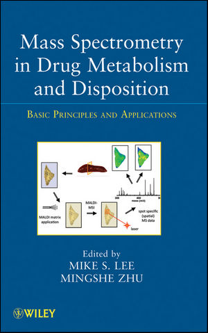 Mass Spectrometry in Drug Metabolism and Disposition: Basic Principles and Applications (0470934697) cover image
