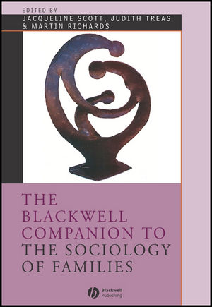 The Blackwell Companion to the Sociology of Families (0470998997) cover image