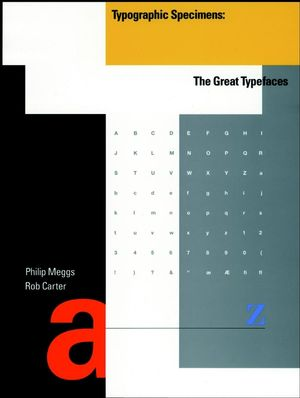 Typographic Specimens: The Great Typefaces