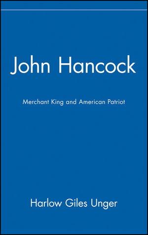 John Hancock: Merchant King and American Patriot (0471332097) cover image