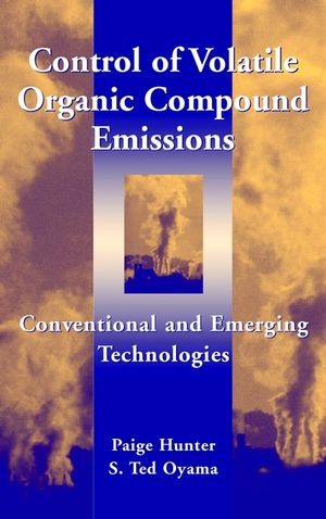 Control of Volatile Organic Compound Emissions: Conventional and Emerging Technologies