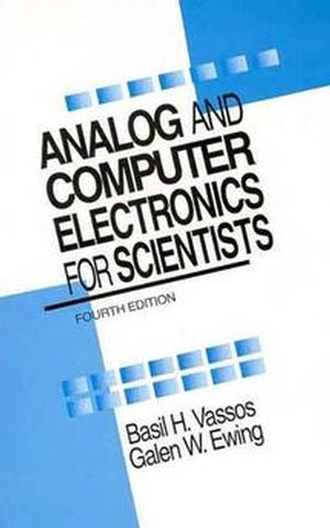 Analog and Computer Electronics for Scientists, 4th Edition