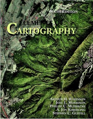 Elements of Cartography, 6th Edition