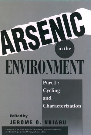 Arsenic in the Environment, Part 1: Cycling and Characterization (0471579297) cover image