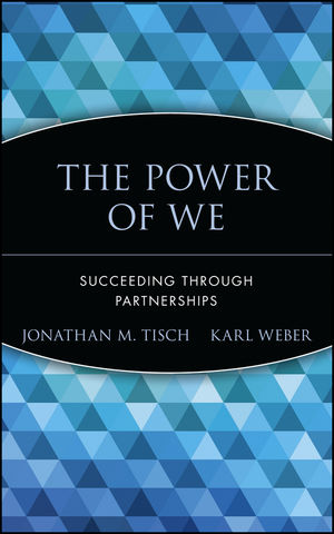 The Power of We: Succeeding Through Partnerships (0471693197) cover image