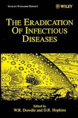 The Eradication of Infectious Diseases