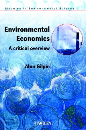 Environmental Economics: A Critical Overview
