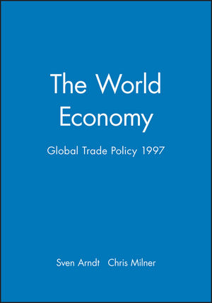 The World Economy, Global Trade Policy 1997