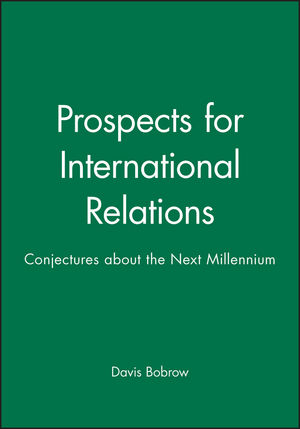 Prospects for International Relations: Conjectures about the Next Millennium