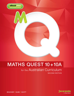 Maths Quest 10+10A for the Australian Curriculum, 2nd Edition & eBookPLUS