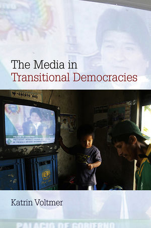The Media in Transitional Democracies (0745644597) cover image
