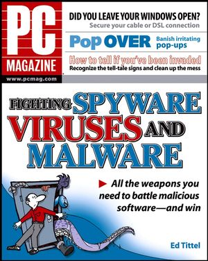 PC Magazine® Fighting Spyware, Viruses, and Malware (0764577697) cover image