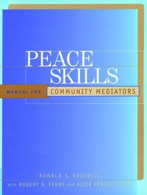 Peace Skills: Manual for Community Mediators