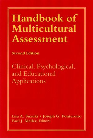 Handbook of Multicultural Assessment: Clinical, Psychological, and Educational Applications, 2nd Edition