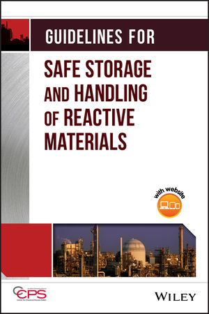 Guidelines for Safe Storage and Handling of Reactive Materials