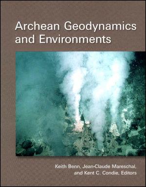 Archean Geodynamics and Environments