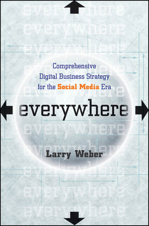 Everywhere: Comprehensive Digital Business Strategy for the Social Media Era (1118016297) cover image
