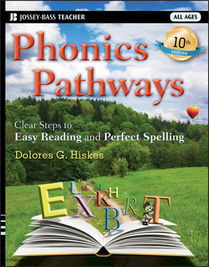 Phonics Pathways: Clear Steps to Easy Reading and Perfect Spelling, 10th Edition (1118037197) cover image